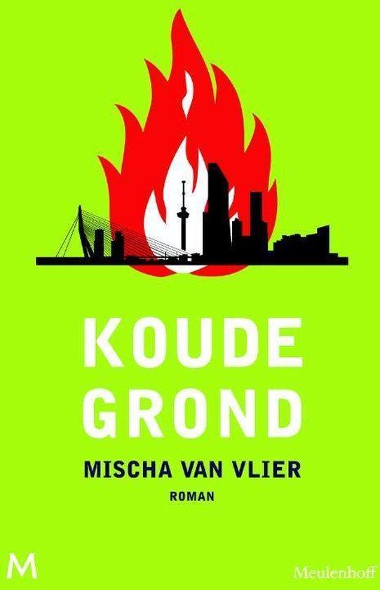 Koude grond - Mischa van Vlier | Fthsonline.com