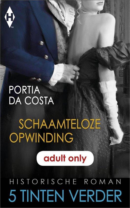 5 Tinten Verder - Historisch - Schaamteloze opwinding - Portia Da Costa pdf epub