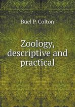 Zoology, Descriptive and Practical