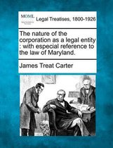 The Nature of the Corporation as a Legal Entity