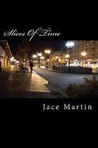 Boek cover Slices of Time van Jace Martin