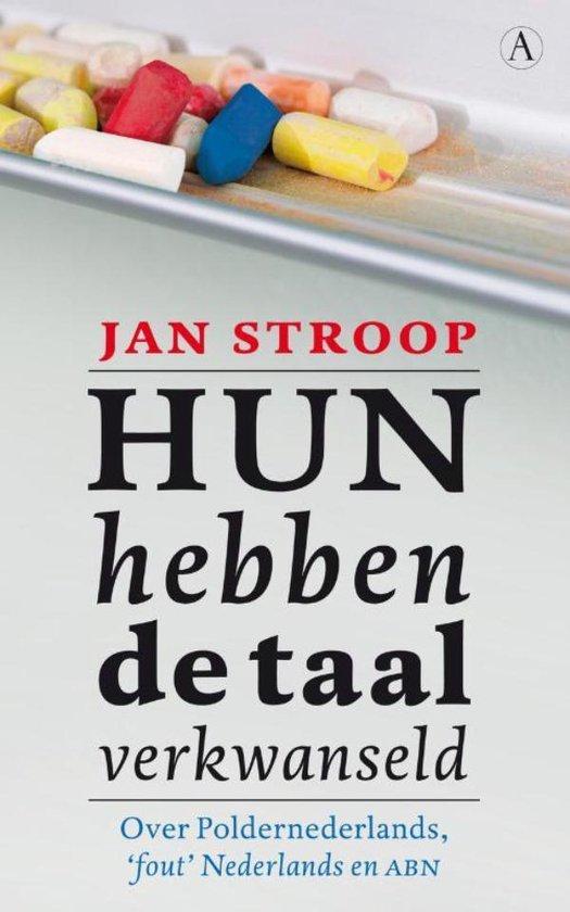 Hun hebben de taal verkwanseld - Jan Stroop | Fthsonline.com