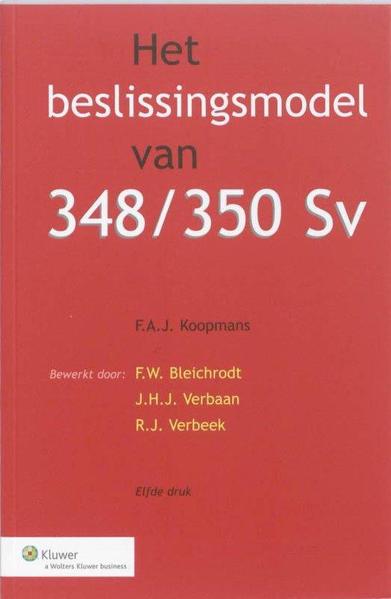 Het beslissingsmodel van 348/350 Sv - F.A.J. Koopmans |