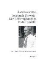 Lesebuch Umwelt - Der Reformpadagoge Rudolf Nicolai