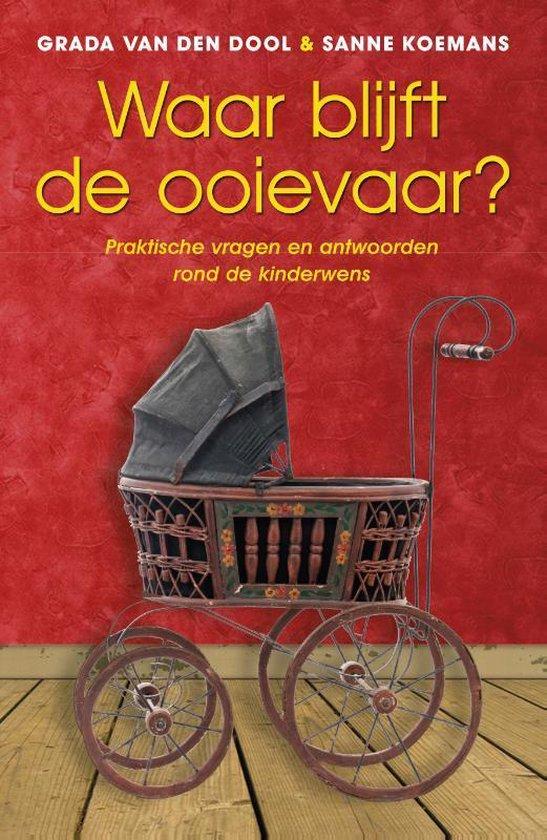 Waar blijft de ooievaar? - Grada Van Den Dool pdf epub