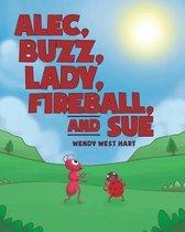 Alec, Buzz, Lady, Fireball, and Sue