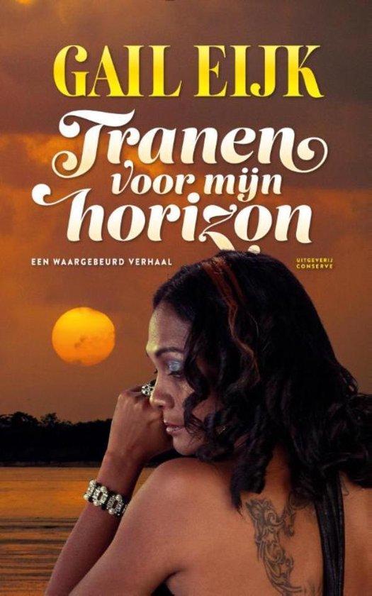 Tranen voor mijn horizon - Gail Eijk |