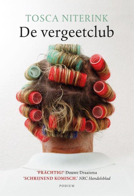 De vergeetclub - Tosca Niterink |