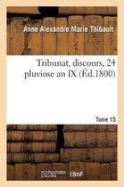 Tribunat, Discours, 24 Pluviose an IX