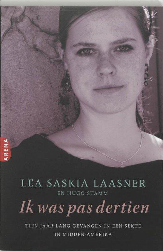 Ik Was Pas Dertien - Lea Saskia Laasner |