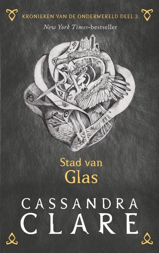 Kronieken van de Onderwereld - Stad van Glas - Cassandra Clare |