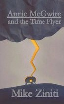 Annie McGwire and the Time Flyer