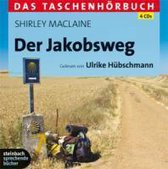 Der Jakobsweg -  Eine spirituelle Reise