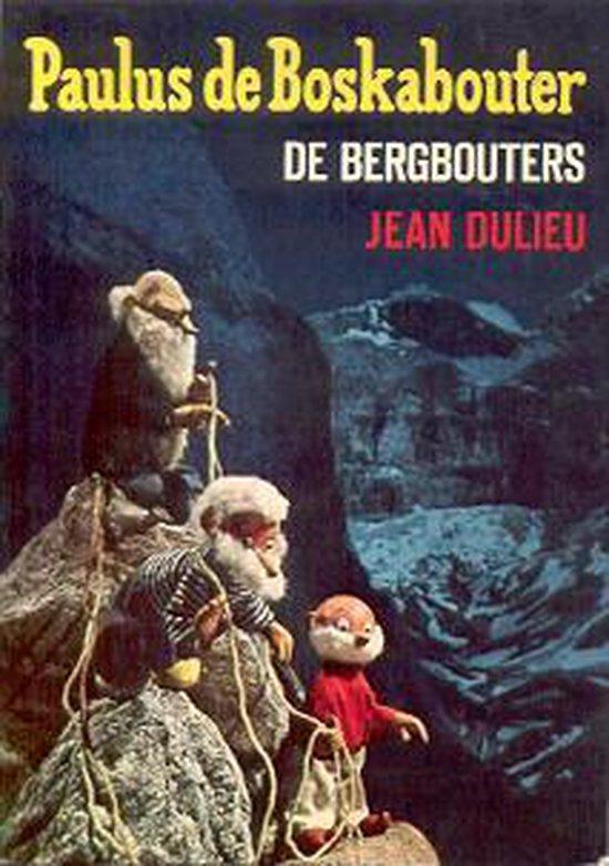 Paulus de boskabouter de bergbouters - J. Dulieu pdf epub
