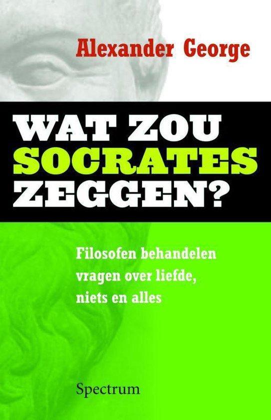 Wat Zou Socrates Zeggen - A. George | Fthsonline.com