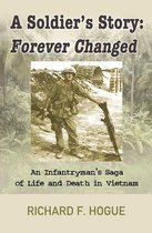 A Soldier's Story: Forever Changed