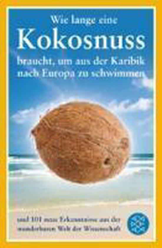 Wie lange eine Kokosnuss braucht, um aus der Karibik nach Europa zu schwimmen