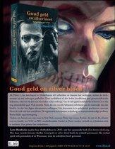 Goud geld en zilver bloed