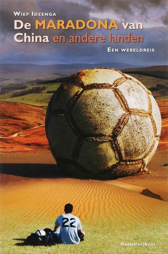 Cover van het boek 'De Maradona van China en andere landen' van W. Idzenga