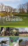 Groenlo. Een cultuurhistorische fietstocht