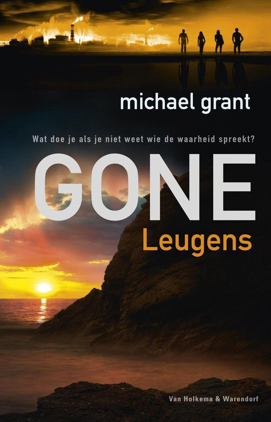 Gone 3 - Leugens - Michael Grant |