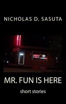 Mr. Fun Is Here