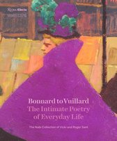 Bonnard to Vuillard, The Intimate Poetry of Everyday Life