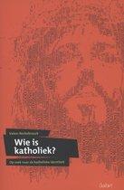 Wie is katholiek?