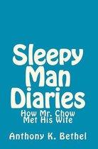 Sleepy Man Diaries