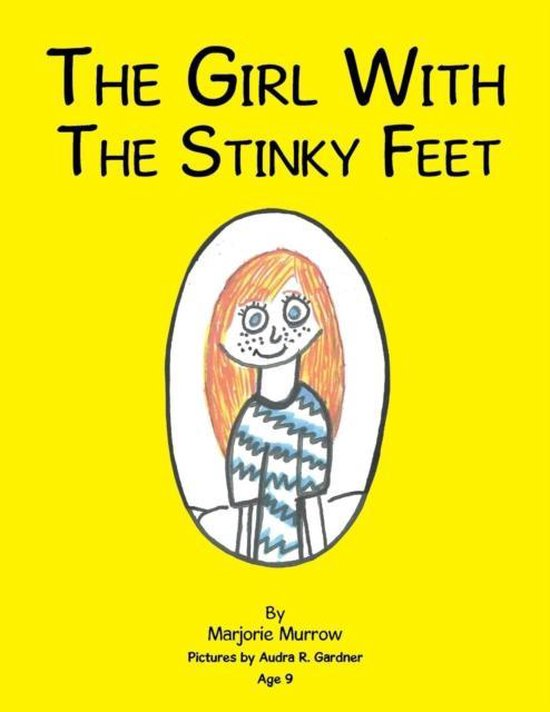 The Girl with the Stinky Feet