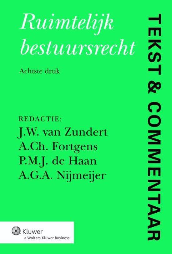 Tekst & Commentaar - Ruimtelijk Bestuursrecht - none  