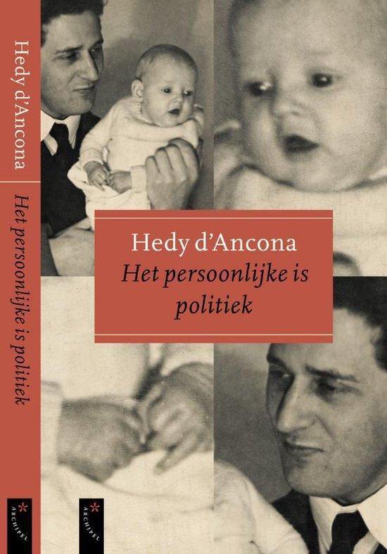 Het Persoonlijke Is Politiek - Hedy D' Ancona |