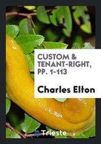 Custom & Tenant-Right, Pp. 1-113