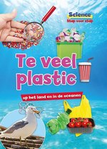 science stap voor stap  -   Teveel plastic