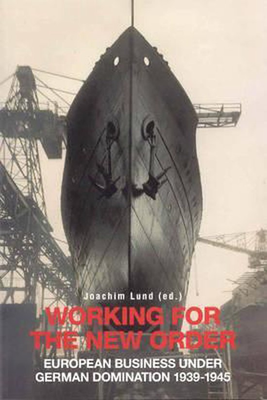 Boek cover Working for the New Order van Joachim Lund (Paperback)