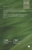 Europese boekhoudrichtlijn en omzetting ervan in Belgisch recht (Reeks ICCI 2016-1)