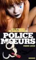 Police des moeurs n°5 Les Nymphes de Saint-Germain
