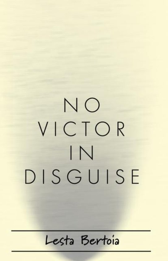 No Victor in Disguise