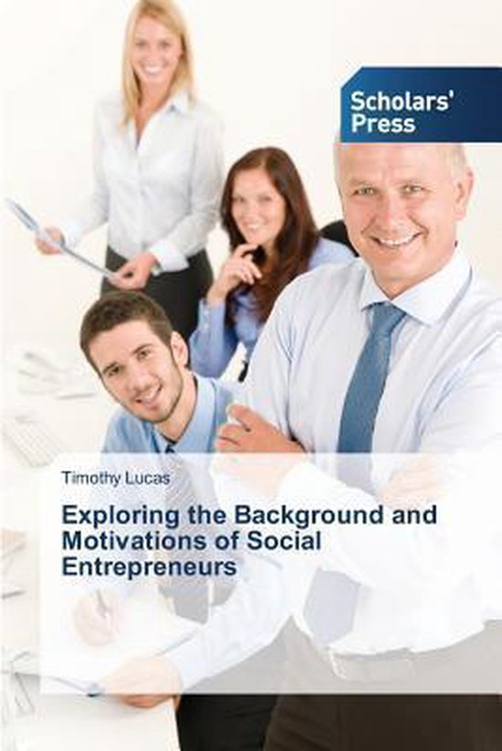 Exploring the Background and Motivations of Social Entrepreneurs