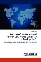 Future of International Power Structure