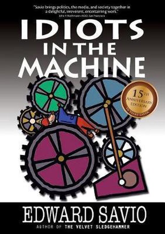 Idiots in the Machine, 15th Anniversary Edition