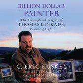 Billion Dollar Painter