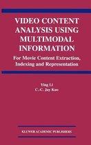 Video Content Analysis Using Multimodal Information