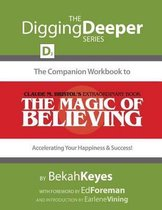 The Companion Workbook to Claude M. Bristol's Extraordinary Book, the Magic of Believing