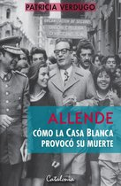 Allende: Como la Casa Blanca provoco su muerte