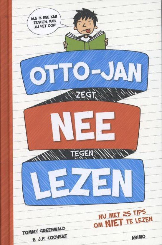Otto-Jan zegt nee tegen lezen - Tommy Greenwald |