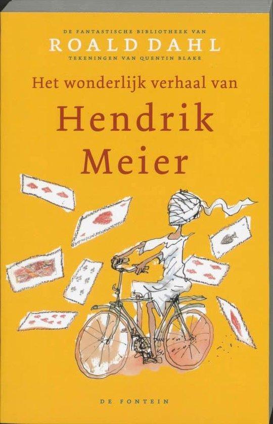 De fantastische bibliotheek van Roald Dahl - Het wonderlijk verhaal van Hendrik Meier - Roald Dahl | Fthsonline.com