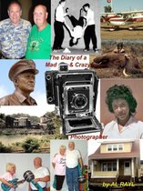 Diary of a Mad Crazy Photographer
