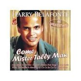 Belafonte, H: Come Mister Tally Man-46 Greatest Hits