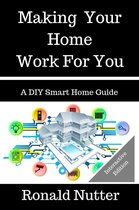 Making Your Home Work For You